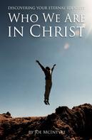 Joe McIntyre: Who We Are in Christ