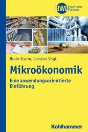 Mikroökonomik - Eine anwendungsorientierte Einführung