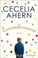 Cecelia Ahern: Der Glasmurmelsammler ★★★★