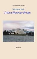 Elaine Laurae Weolke: Nächster Halt: Sydney Harbour Bridge