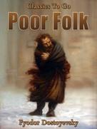 Fyodor Dostoyevsky: Poor Folk