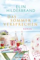 Elin Hilderbrand: Das Sommerversprechen ★★★★★