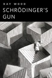 Schrödinger's Gun - A Tor.Com Original
