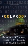 Barbara D'Amato: Foolproof