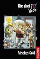 Boris Pfeiffer: Die drei ??? Kids, 34, Falsches Gold (drei Fragezeichen Kids) ★★★★★