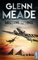 Glenn Meade: Mission Sphinx ★★★★★