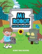 Mi Robot Saves Energy