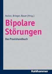 Bipolare Störungen - Das Praxishandbuch