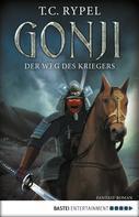Ted C. Rypel: Gonji - Der Weg des Kriegers ★★