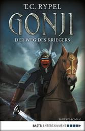 Gonji - Der Weg des Kriegers - Fantasy-Roman