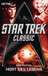 Star Trek: Hort des Lebens - Roman