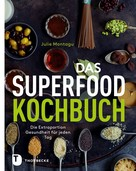 Julie Montagu: Das Superfood-Kochbuch ★★★★