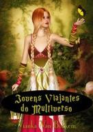 Vianka Van Bokkem: Jovens Viajantes Do Multiverso