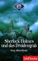 Alisha Bionda: Sherlock Holmes 1: Sherlock Holmes und das Druidengrab ★★★★
