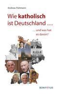 Andreas Püttmann: Wie katholisch ist Deutschland …