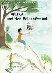Anika und der Falkenfreund - Simon ist nicht blöd, nur anders.