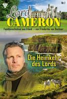 Friederike von Buchner: Lord Cameron 1 – Familienroman