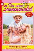 Michaela Dornberg: Der neue Sonnenwinkel 28 – Familienroman ★★★★★