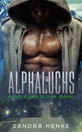 Alphaluchs (Alpha Band 3) - Ein erotischer Gestaltwandler-Roman