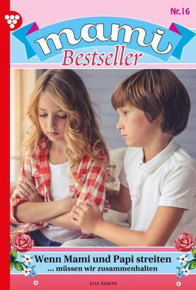 Mami Bestseller 16 – Familienroman