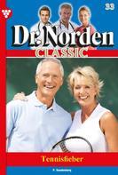 Patricia Vandenberg: Dr. Norden Classic 33 – Arztroman