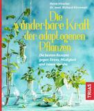 Petra Hirscher: Die wunderbare Kraft der adaptogenen Pflanzen