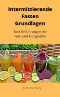 André Sternberg: Intermittierende Fasten Grundlagen