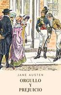 Jane Austen: Orgullo y prejuicio (Clásicos de Jane Austen)
