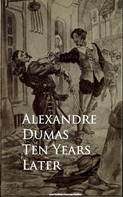 Alexandre Dumas: Ten Years Later