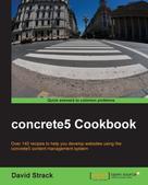 David Strack: concrete5 Cookbook