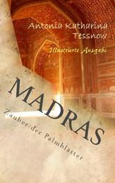 Madras - Zauber der Palmblätter