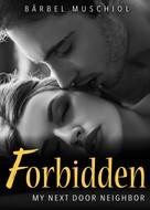 Bärbel Muschiol: Forbidden. My next door neighbor ★★★