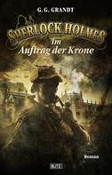 G.G. Grandt: Sherlock Holmes - Neue Fälle 14: Sherlock Holmes im Auftrag der Krone ★★★★