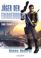 Hanns Kneifel: Cade Chandra 1: Jäger der Erinnerungen ★★★★★