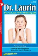 Patricia Vandenberg: Dr. Laurin 162 – Arztroman ★★★★★