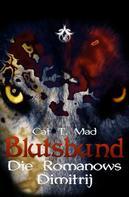 Cat T. Mad: Blutsbund Dimitrij ★★★★★
