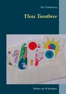 Ylva Trollstierna: Ylvas Tarotbrev