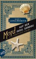 Mary L. Longworth: Mord auf der Insel Sordou ★★★★