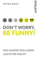 Petra Wüst: Don't worry, be funny! ★★