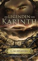 C. M. Spoerri: Die Legenden von Karinth (Band 4) ★★★★★