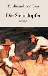 Die Steinklopfer - Novelle
