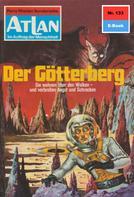 H.G. Ewers: Atlan 133: Der Götterberg