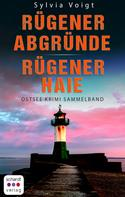 Sylvia Voigt: Ostsee Krimi Sammelband: Rügener Abgründe und Rügener Haie ★★★★