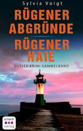 Ostsee Krimi Sammelband: Rügener Abgründe und Rügener Haie