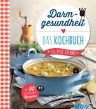 Christina Wiedemann: Darmgesundheit - Das Kochbuch ★★