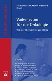 Vademecum für die Onkologie - Von der Therapie bis zur Pflege