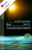 Aleksander Melli: Das Inselexperiment ★★★