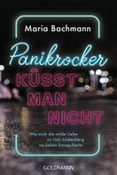 Maria Bachmann: Panikrocker küsst man nicht