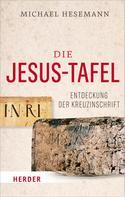 Michael Hesemann: Die Jesus-Tafel ★★★★★