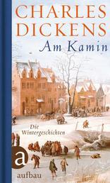 Am Kamin - Die Wintergeschichten